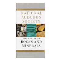 Field Guide to Rocks and Minerals by the National Audubon Society