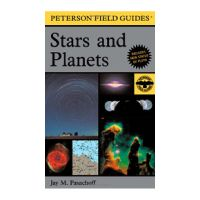Field Guide To Stars and Planets by Peterson