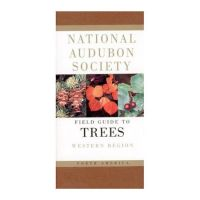 Field Guide To Trees Western Region by the National Audubon Society