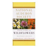 Field Guide To Wildflowers Western Region by the National Audubon Society