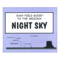 Easy Field Guide to the Arizona Night Sky