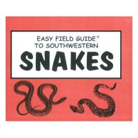 Easy Field Guide to Snakes of the Southwest