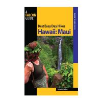Best Easy Day Hikes Hawaii: Maui 1st edition