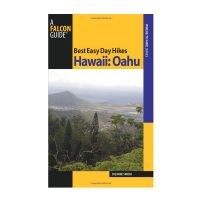 Best Easy Day Hikes Hawaii: Oahu 1st edition