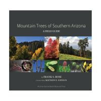 Mountain Trees of Southern Arizona: A Field Guide