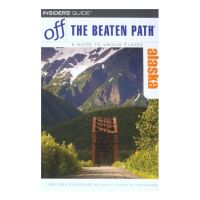 Off the Beaten Path: Alaska