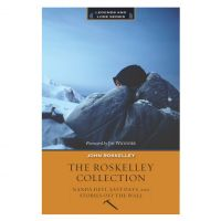 Roskelley Collection: Stories Off the Wall; Nanda Devi; and Last Days
