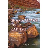 Grand Canyon River Rafting: What To Expect